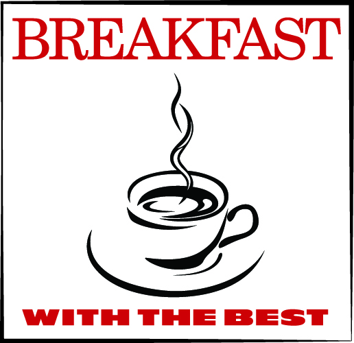 10 Reasons to Attend Breakfast With the Best